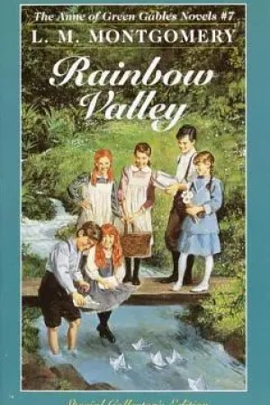 Rainbow Valley (Anne of Green Gables, #7)