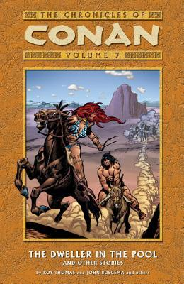 The Chronicles of Conan, Volume 7: The Dweller in the Pool and Other Stories