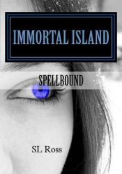 Spellbound (Immortal Island, #1) Pdf Book