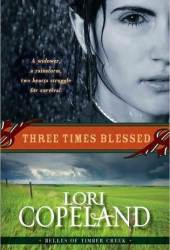 Three Times Blessed (Belles of Timber Creek #2) Pdf Book
