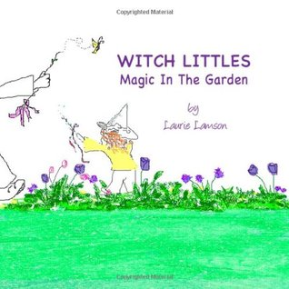 Witch Littles: Magic In The Garden