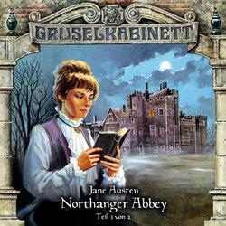 Gruselkabinett 40 - Northanger Abbey (Teil 1 von 2)