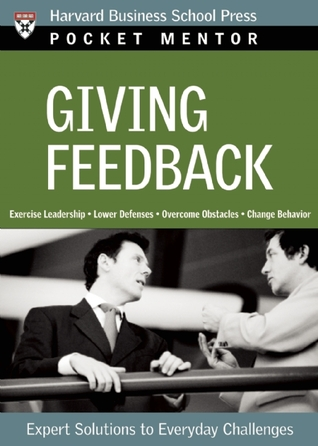 Giving Feedback: Expert Solutions to Everyday Challenges