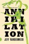 Annihilation (Southern Reach, #1)