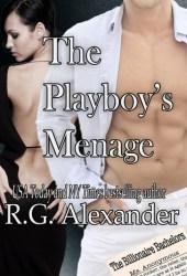 The Playboy's Menage (Billionaire Bachelors, #3)