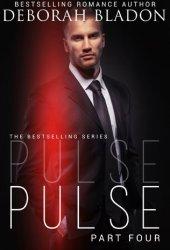 Pulse - Part Four (Pulse, #4)