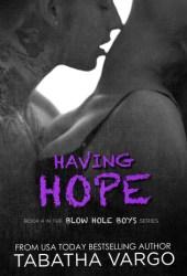 Having Hope (Blow Hole Boys, #4)