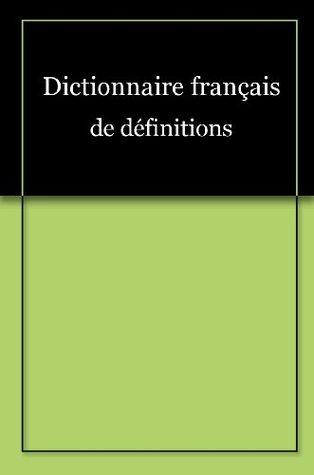 Dictionnaire français de définitions
