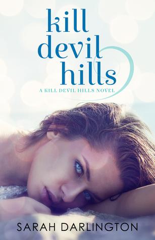Kill Devil Hills (Kill Devil Hills, #1)