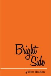 Bright Side (Bright Side, #1) Book Pdf