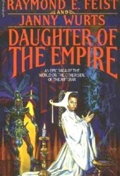 Daughter of the Empire (The Empire Trilogy, #1) Pdf Book