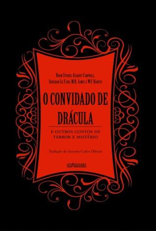 O Convidado de Drácula e Outros Contos de Terror e Mistério