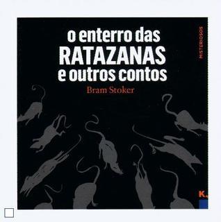 O Enterro das Ratazanas e Outros Contos