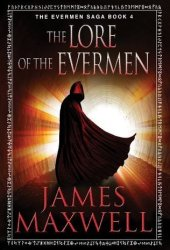The Lore of the Evermen (Evermen Saga, #4) Book Pdf