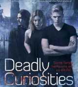 Deadly Curiosities (Deadly Curiosities, #1)