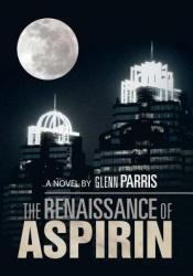 The Renaissance of Aspirin Pdf Book