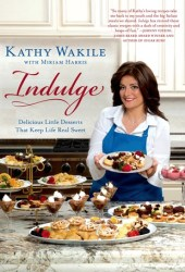 Indulge: Delicious Little Desserts That Keep Life Real Sweet Pdf Book