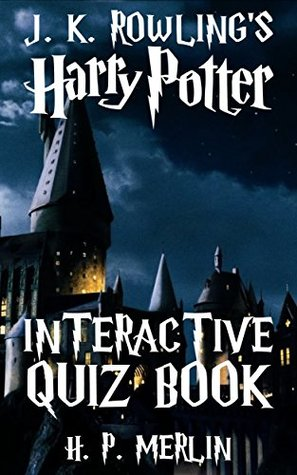 Harry Potter Interactive Quiz Book (Interactive Quiz #1)