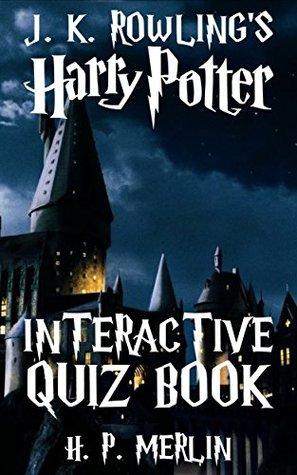 Harry Potter Interactive Quiz Book (Interactive Quiz #1)