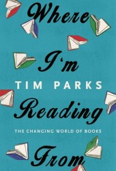 Where I'm Reading From: The Changing World of Books Book Pdf