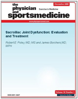Sacroiliac Joint Dysfunction: Evaluation and Treatment