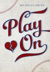 Play On (Lewis Creek, #1) Pdf Book