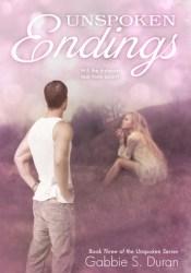 Unspoken Endings (Unspoken, #3) Pdf Book