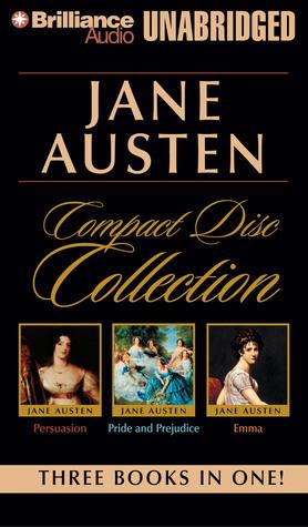 Jane Austen Unabridged CD Collection: Pride and Prejudice, Persuasion, Emma