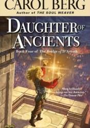 Daughter of Ancients (The Bridge of D'Arnath, #4) Pdf Book