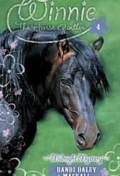 Midnight Mystery (Winnie the Horse Gentler, #4)