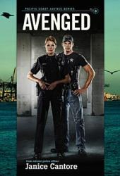 Avenged (Pacific Coast Justice, #3)