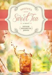 Secrets Over Sweet Tea Pdf Book