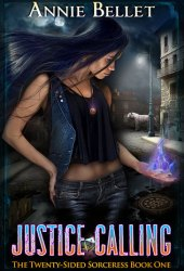 Justice Calling (The Twenty-Sided Sorceress, #1) Book Pdf