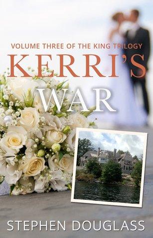 Kerri's War (The King Trilogy #3) PDF