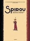 Spirou - Porträtt av hjälten som oskuldsfull ung man