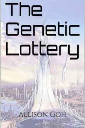 The Genetic Lottery (Egalia, #1)