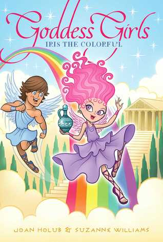 Iris the Colorful (Goddess Girls, #14)