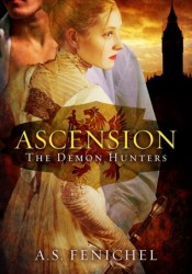 Ascension (The Demon Hunters, #1) Pdf Book