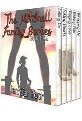The Mitchell Family Series Box Set (Mitchell Family, #1-4.5)