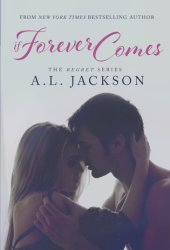 If Forever Comes (Take This Regret, #2) Pdf Book