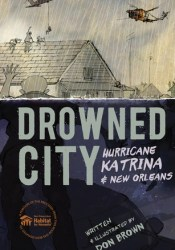 Drowned City: Hurricane Katrina and New Orleans Pdf Book