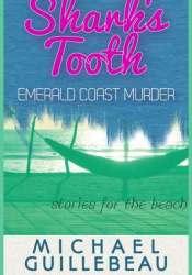 SHARK'S TOOTH: EMERALD COAST MURDER Pdf Book