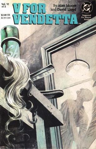 V for Vendetta, Vol. VI of X (V for Vendetta, #6)