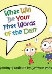 What Will Be Your First Words of the Day? Pdf Book