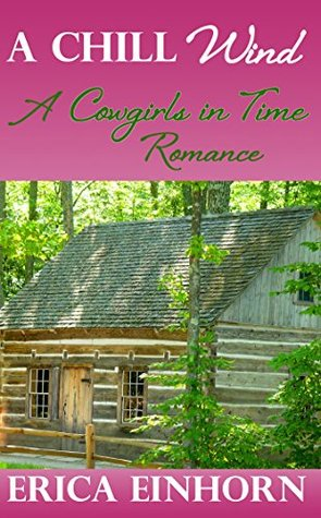 A Chill Wind: A Cowgirls in Time Romance