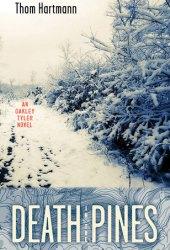 Death in the Pines: An Oakley Tyler Novel