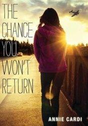 The Chance You Won't Return Pdf Book