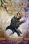 Raven Episode 2 (Chronicles of Steele #1.2)