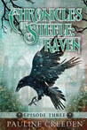 Raven Episode 3 (Chronicles of Steele #1.3)