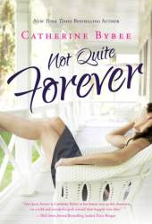 Not Quite Forever (Not Quite, #4) Book Pdf